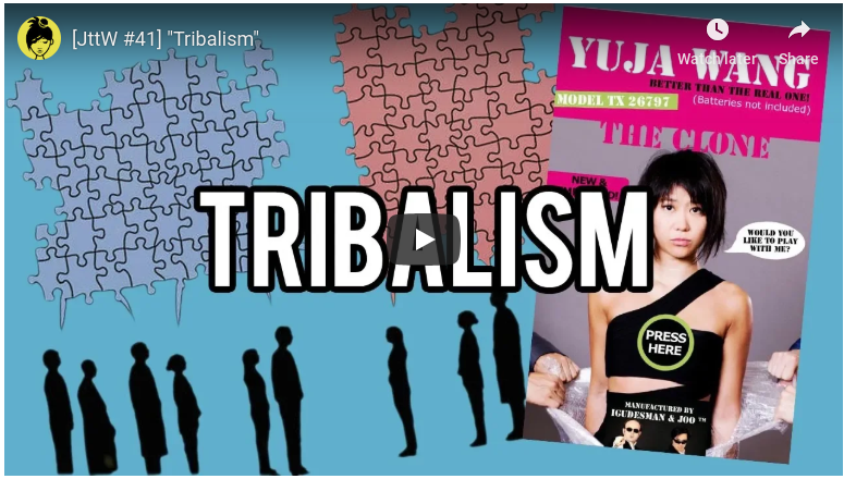 "[JttW #41] ""Tribalism"""