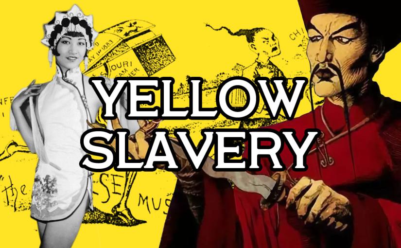 "Asian Women As Perpetual Prostitutes: ""Yellow Slavery"" (Part1)"