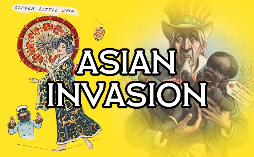 Asian Women As Perpetual Prostitutes: Asian Invasion (Part 2)