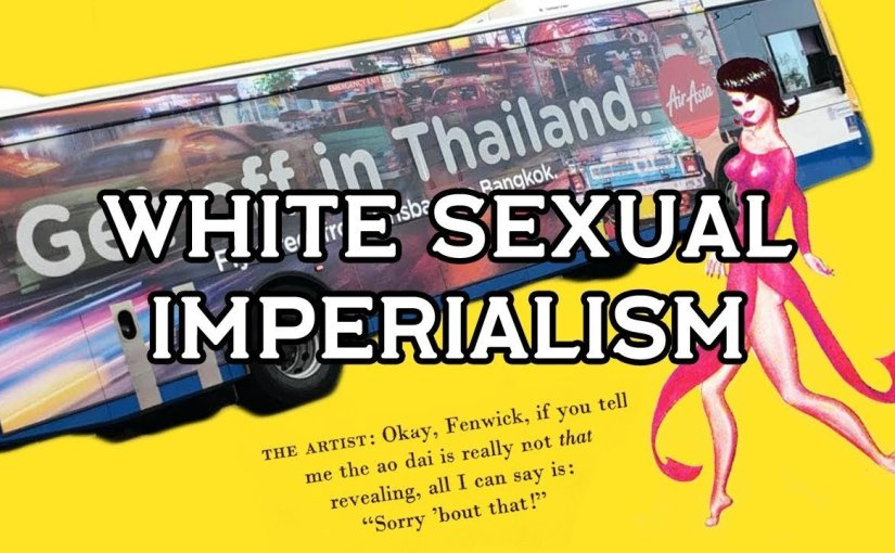 Asian Women As Perpetual Prostitutes: White Sexual Imperialism (Part3)